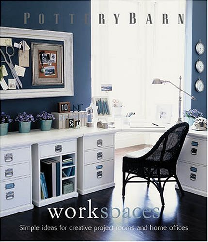 9780848727642: Pottery Barn Work Spaces (Pottery Barn Design Library)
