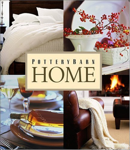 9780848727659: Pottery Barn Home (Pottery Barn Design Library)