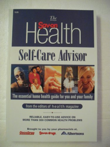 9780848728168: The Sav-On Health Self-Care Advisor : The Essential Home Health Guide for You and Your Family