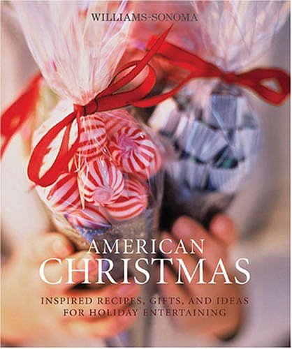 9780848728519: American Christmas (Williams-Sonoma Seasonal Celebration)