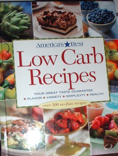 9780848728632: America's Best Low Carb Recipes