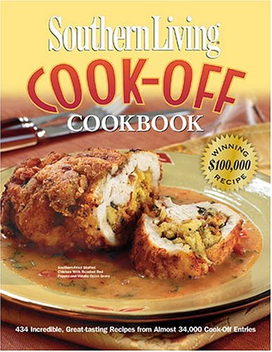 9780848728663: Southern Living Cook-Off Cookbook 2004 (Southern Living (Hardcover Oxmoor))