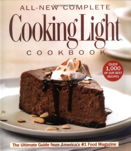 9780848730239: The All New Complete Cooking Light Cookboook: The Ultimate Guide from America's #1 Food Magazine (Cookbook)