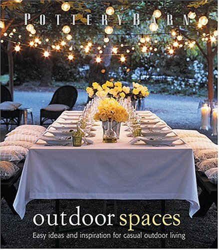 9780848730550: Pottery Barn Outdoor Spaces