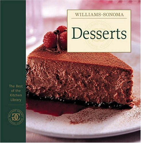 9780848730581: Williams-Sonoma The Best of Kitchen Library: Desserts (The Best of the Kitchen Library)