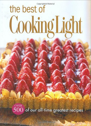 9780848730611: The Best of Cooking Light: Over 500 of our all time greatest recipes