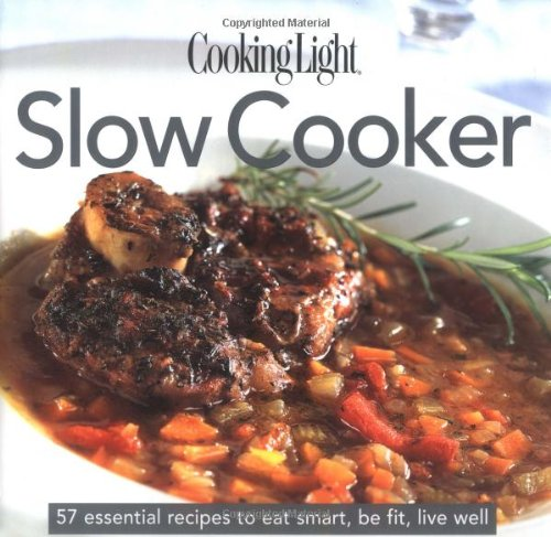 9780848730680: Cooking Light: Slow Cooker