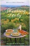 9780848731090: Williams-Sonoma Savoring Italy