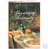 9780848731106: Williams-Sonoma Savoring Tuscany