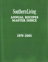 9780848731137: Southern Living Annual Recipes Master Index 1979-2005