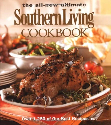 9780848731144: The All New Ultimate Southern Living Cookbook (Southern Living (Hardcover Oxmoor))