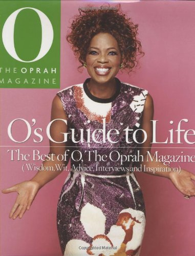 9780848731212: O's Guide to Life: The Best of O, the Oprah Magazine