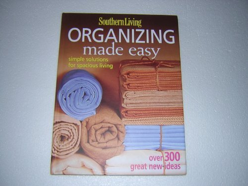 9780848731236: Organizing Made Easy: Simple Solutions for Spacious Living