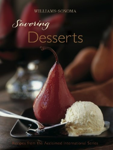 9780848731250: Williams-Sonoma Savoring Desserts