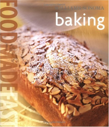 9780848731380: Food Made Fast: Baking (Williams-Sonoma)
