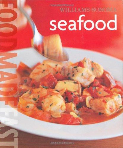 9780848731441: Williams-Sonoma: Seafood: Food Made Fast