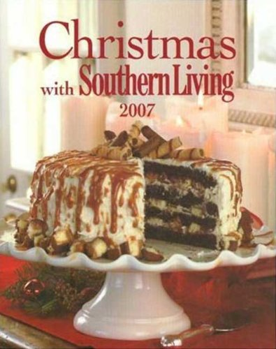 9780848731526: Christmas with Southern Living 2007