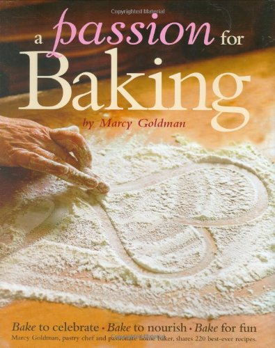 9780848731793: A Passion for Baking: Bake to celebrate, Bake to nourish, Bake for fun