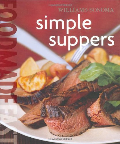 9780848731861: Williams-Sonoma Food Made Fast: Simple Suppers (Food Made Fast)