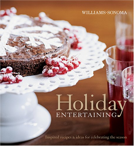 9780848731939: Williams-Sonoma Holiday Entertaining