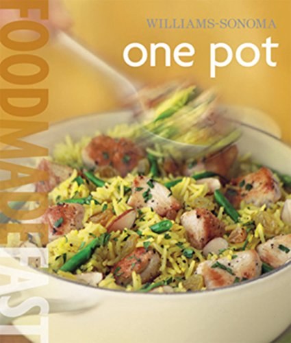 Williams-Sonoma: One Pot: Food Made Fast (0848731999) by Carolynn Carreno