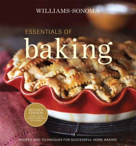 9780848732585: Williams-Sonoma Essentials of Baking: Recipes and Techniques for Succcessful Home Baking