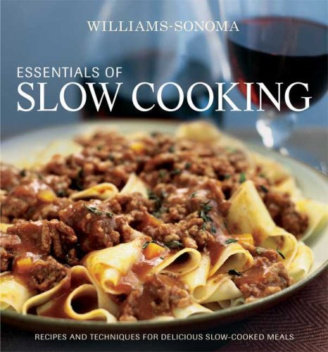 Essentials of Slow Cooking: Delicious New Recipes: Kelly, Denis