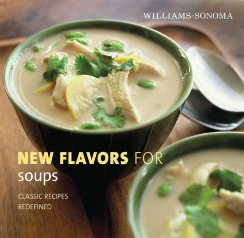9780848732714: New Flavors for Soups (Williams-Sonoma New Flavors)