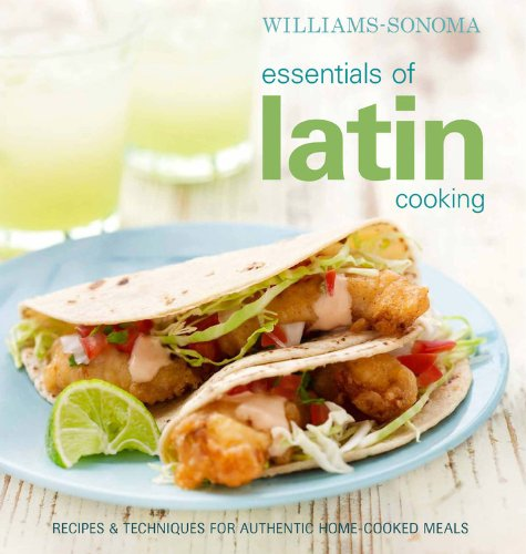 9780848733285: Williams-Sonoma Essentials of Latin Cooking