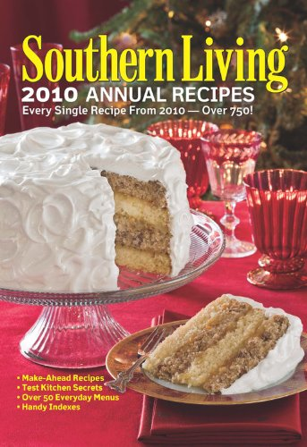 9780848733452: Southern Living 2010 Annual Recipes: Every Single Recipe from 2010