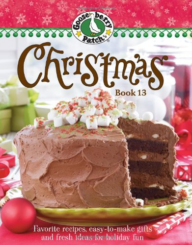 9780848734275: Gooseberry Patch Christmas Book 13: Recipes, Projects, and Gift Ideas