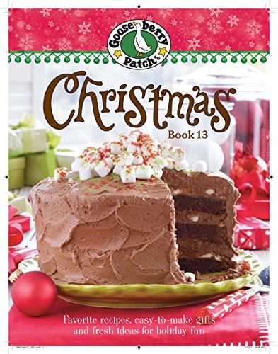 9780848734282: Gooseberry Patch Christmas Book 13: Recipes, Projects, and Gift Ideas