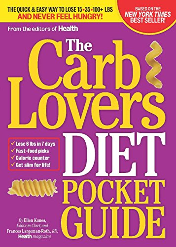 9780848735272: The Carb Lovers Diet Pocket Guide: The Quick & Easy Way to Lose 15-35-100+ Lbs and never Feel Hungry!