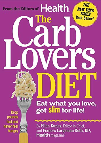 9780848735395: The CarbLovers Diet: Eat What You Love, Get Slim for Life!