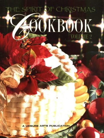 9780848741600: The Spirit of Christmas Cookbook, Vol. 2