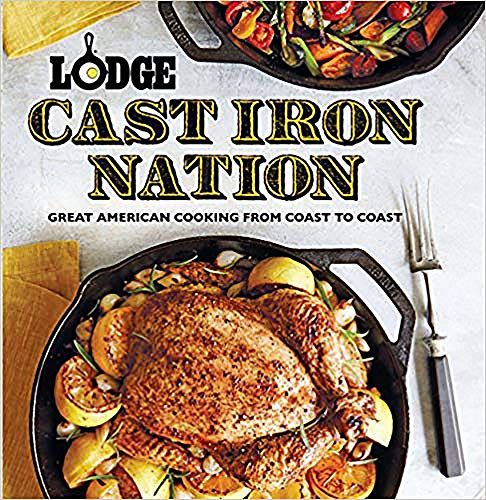 9780848742263: Lodge Cast Iron Nation: Great American Cooking from Coast to Coast