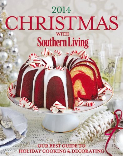 9780848743352: Christmas with Southern Living 2014: Our Best Guide to Holiday & Decorating