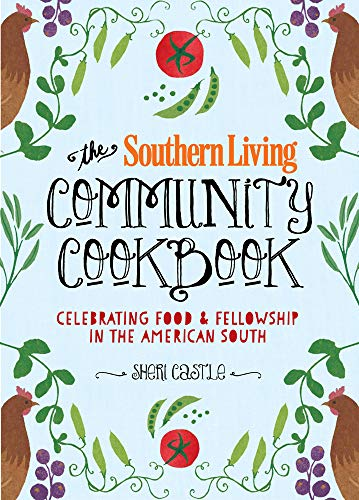 9780848743543: The Southern Living Community Cookbook: Celebrating Food and Fellowship in the American South