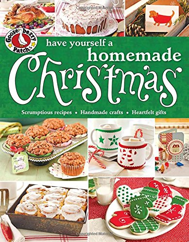 9780848743598: Gooseberry Patch Have Yourself a Homemade Christmas (Gooseberry Patch (Paperback))