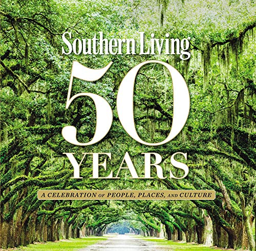 50 Years of Southern Living Format: Hardback: The Editors of Southern Living Magazine