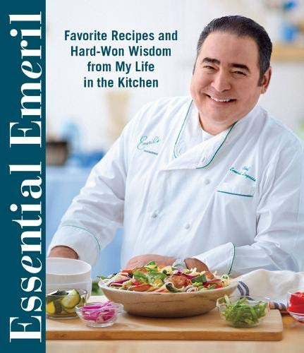 9780848744786: Essential Emeril: Favorite Recipes and Hard-Won Wisdom from My Life in the Kitchen
