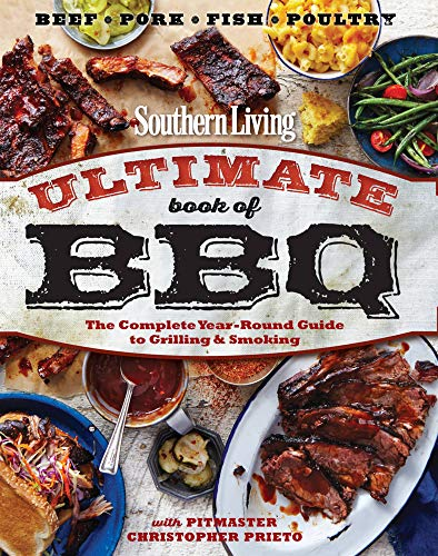 9780848744809: Southern Living Ultimate Book of BBQ: The Complete Year-Round Guide to Grilling and Smoking