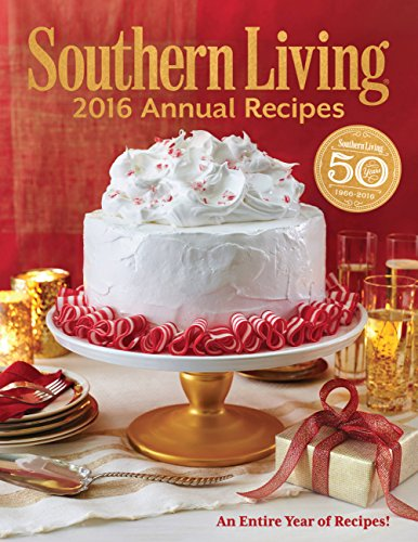 9780848745363: Southern Living 2016 Annual Recipes: Every Single Recipe from 2016 (Southern Living Annual Recipes)