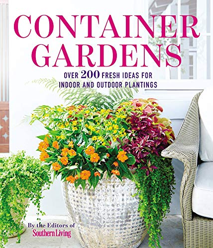 9780848745813: Container Gardens: Over 200 Fresh Ideas for Indoor and Outdoor Inspired Plantings