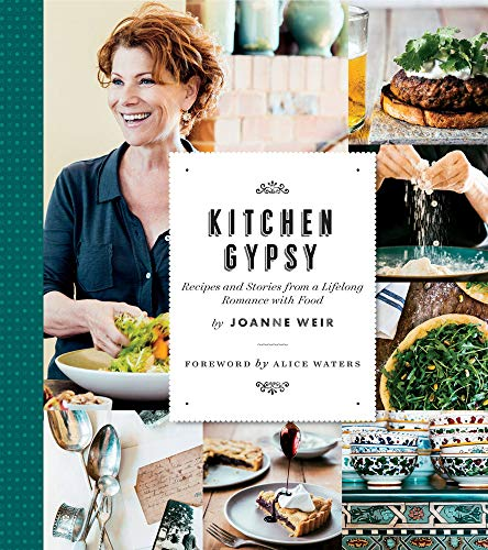 Kitchen Gypsy: Recipes and Stories from a Lifelong Romance with Food (Sunset) (Hardcover): Joanne ...