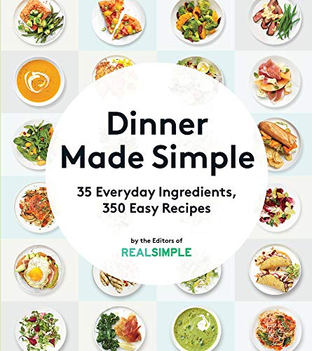 9780848746896: Dinner Made Simple: 35 Everyday Ingredients, 350 Easy Recipes