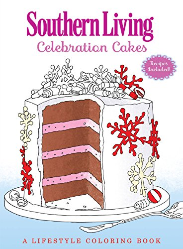 9780848752200: Southern Living Celebration Cakes: A Lifestyle Coloring Book
