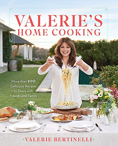 [signed] Valerie's Home Cooking: More than 100 Delicious Recipes to Share with Friends and Family