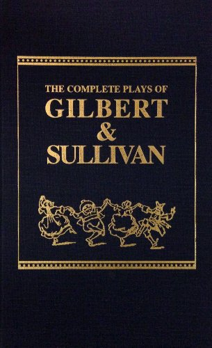 9780848800512: Complete Plays of Gilbert and Sullivan