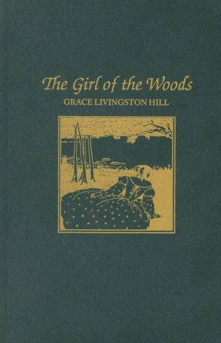 9780848800864: The Girl of the Woods